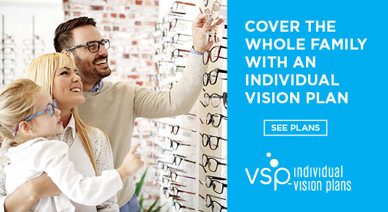 Cover the whole family with an individual vision plan